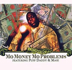 The Notorious B.I.G. - Mo Money Mo Problems ft. Puff Daddy, Mase, Kelly Price
